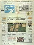 VOIX DU NORD (LA) [No 14842] du 18/03/1992 - AFRIQUE DU SUD - DE KLERK LE QUITTE OU DOUBLE - ELECTIONS J-4 - LA CAMPAGNE BUISSONNIERE - FABIUS PEUT CREER LA SURPRISE - LES SPORTS - FOOT - 2 ATTENTATS ANTI-ISRAELIENS - LA MORT DE THOMAS CLAUDIO - LE PROCES - DORWLING-CARTER - LE JUGE ET SA CONSCIENCE - YOUGOSLAVIE - CASQUES BLEUS - LE 625EME D'ARRAS BOUCLE SON PAQUETAGE