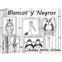 Blancos y Negros: para Vero: Volume 9 (Cuentos personalizados)