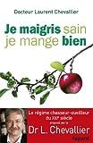 Telecharger Livres Je maigris sain je mange bien Documents (PDF,EPUB,MOBI) gratuits en Francaise