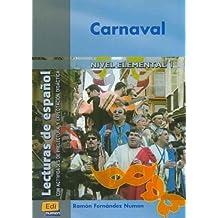 Carnaval (Lecturas de español para jóvenes y adult)