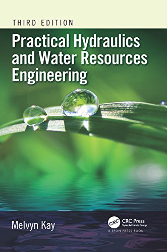 Practical Hydraulics and Water Resources Engineering, Third Edition