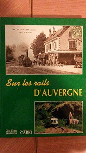 Descargar Libro Sur les rails d'Auvergne de José Banaudo