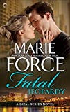 Front cover for the book Fatal Jeopardy: Book Seven of The Fatal Series by Marie Force