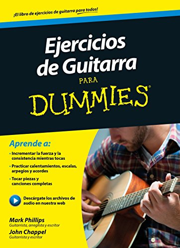 Ejercicios de guitarra para Dummies por Mark Phillips
