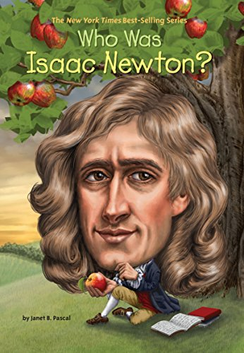 Who Was Isaac Newton? por Janet Pascal