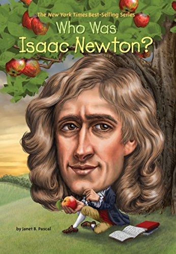 Who Was Isaac Newton? por Janet Pascal