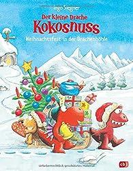 Der kleine Drache Kokosnuss - Weihnachtsfest in der Drachenhöhle (Bilderbücher, Band 8)