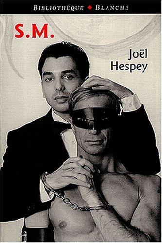 S.M. par Joël Hespey