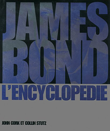 James Bond : L'Encyclopédie