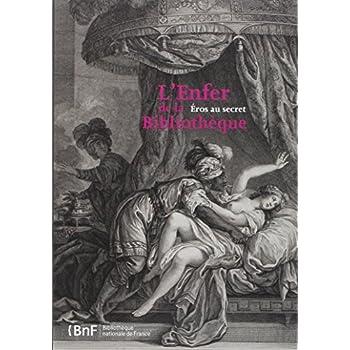 Enfer de la Bibliothèque. Eros en secret