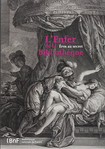 Enfer de la Bibliothèque. Eros en secret par Collectif