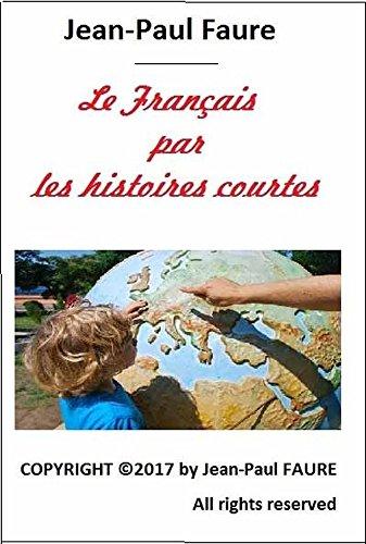 Le Franais par les histoires courtes