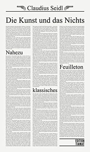 Die Kunst und das Nichts: Nahezu klassisches Feuilleton (Critica Diabolis)