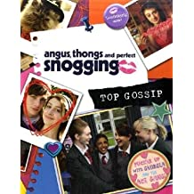 Angus, Thongs and Perfect Snogging: Top Gossip!