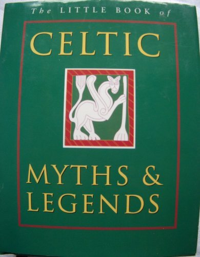 The Little Book of Celtic Myths by Ken & Joules Taylor (1999-05-06)