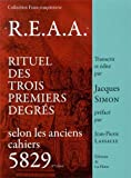 R.E.A.A - Rituel des trois premiers degrés selon les anciens cahiers 5829