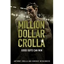 Million Dollar Crolla: Good Guys Can Win