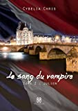 Le sang du Vampire Tome 2: Julien (Dream) (French Edition)