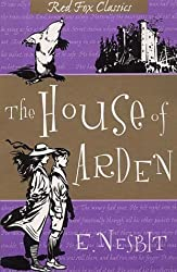The House of Arden (Red Fox Classics) by E. Nesbit (2001-09-06)