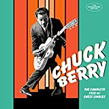 Chuck Berry: The Complete 1955-1961 Chess Singles (Audio CD)
