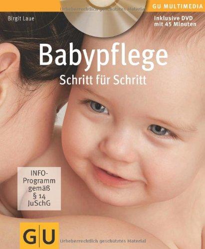 Babypflege Schritt für Schritt (Inkl. DVD) (GU Multimedia - P & F)