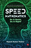 #5: Speed Mathematics: Do It Quick, Do It Right