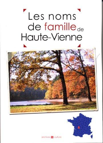 Les noms de famille de la Haute-Vienne par Nicolas Bernardini