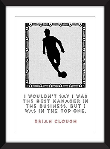 brian-clough-best-manager-quote-unframed-print