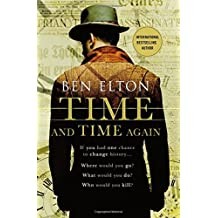 Time and Time Again by Ben Elton (2015-12-22)
