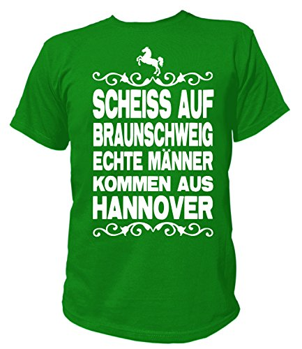 Artdiktat Herren T-Shirt Scheiß auf Braunschweig - Echte Männer Kommen Aus Hannover Größe XXL, Grün