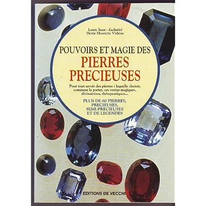 Pouvoirs et magie des pierres précieuses