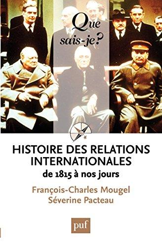 histoire-des-relations-internationales-de-1815--nos-jours-que-sais-je-n-2423