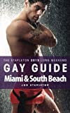 Miami & South Beach - The Stapleton 2015 Long Weekend Gay Guide (Stapleton Gay Guides) by Jon Stapleton (2015-01-19)