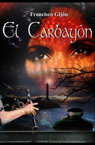 Trilogía de las campanas de Ys (I): El Carbayon