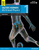 Salters Horners AS/A level Physics Student Book 1 (Salters Horners Advance Physics 2015)