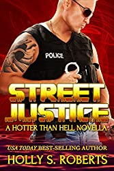 Street Justice (A Hotter Than Hell Novel Book 4) (English Edition)