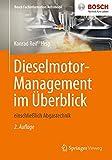 Die besten Dieselmotoren - Dieselmotor-Management im Uberblick: einschlieblich Abgastechnik (Bosch Fachinformation Automobil) Bewertungen