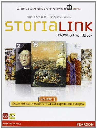 Storialink. Con Atlante. Con espansione online. Con libroLIM. Per le Scuole superiori. Con DVD-ROM: 1