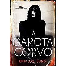 A garota-corvo (Em Portuguese do Brasil)