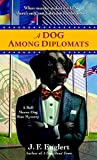 [(A Dog Among Diplomats : A Bull Moose Dog Run Mystery)] [By (author) J F Englert] published on (April, 2008) bei Amazon kaufen