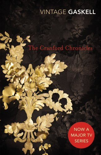 The Cranford Chronicles (Vintage Classics) by Elizabeth Gaskell (2008-06-01)