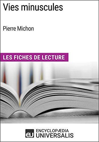 Vies Minuscules De Pierre Michon [Pdf/ePub] eBook