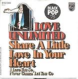 "LOVE UNLIMITED / Share A Little Love In Your Heart / I Love You So, Never Gonna Let You Go / BLACK POP ´75 / 1974 / Bildhülle / PHILIPS # 6162 044 / Deutsche Pressung / 7"" Vinyl Single Schallplatte /"