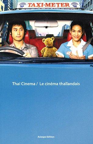 Thai Cinema/Le cinéma thaïlandais (1DVD)