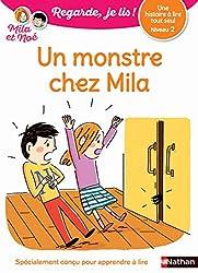 Un monstre chez Mila - Regarde, je lis - Lecture CP Niveau 2