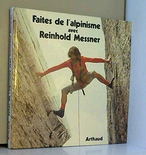 Faites de l'alpinisme