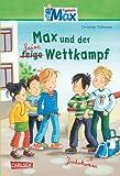Max-Erzählbände: Max und der faire Wettkampf