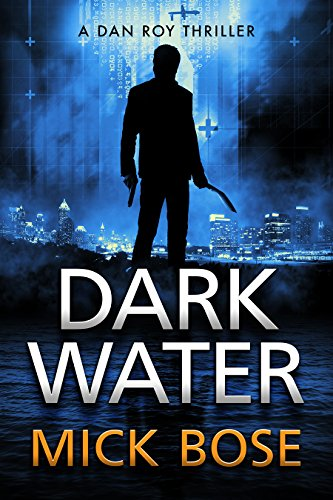 dark-water-a-dan-roy-thriller-the-dan-roy-series-book-2-english-edition