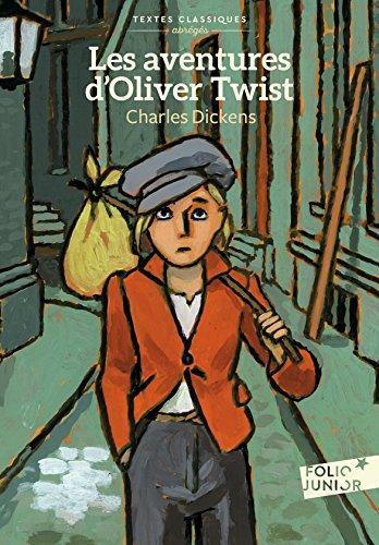 Les aventures d'Oliver Twist (version abrégée) (Folio Junior Textes classiques) par Charles Dickens