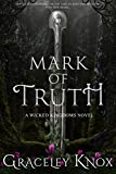 Mark of Truth (Wicked Kingdoms Book 1) (English Edition)